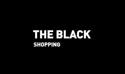 The Black // Shopping