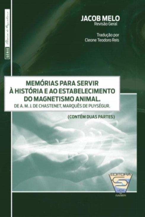 MEMÓRIAS PARA SERVIR À HISTÓRIA E AO ESTABELECIMENTO DO MAGNETISMO ANIMAL – Mar