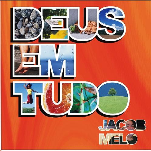 CD DEUS EM TUDO – Jacob Melo