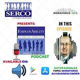 EmployAbility Podcast Victor Gonzalez.jp
