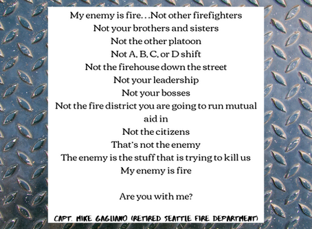 My enemy is fire...not other firefighters