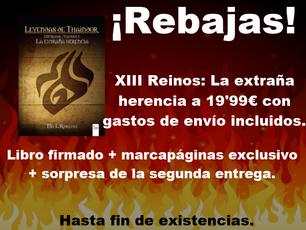 ¡XIII Reinos a 19'99€!