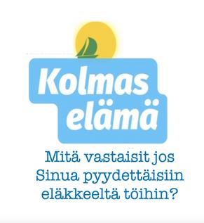 KOLMAS ELÄMÄ  & TYÖ ELÄKKEELLÄ: eläketyöläiset keskeisessä osassa tv-sarjassa