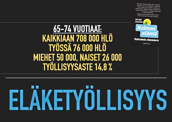 50/100. SUURIHANKE: ELÄKKEELTÄ TÖIHIN, MUTTA VAIN VAPAASTA TAHDOSTA!