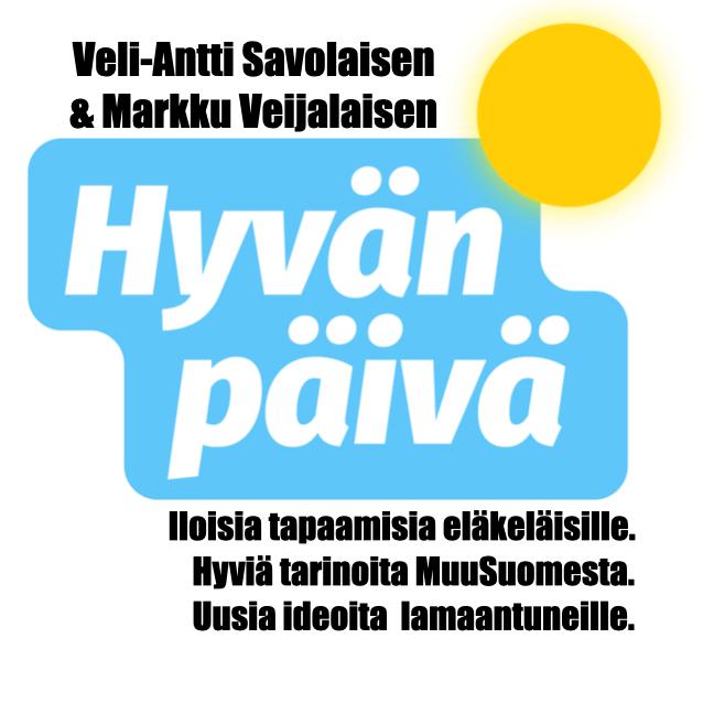 PUHUMME PELKKÄÄ HYVÄÄ