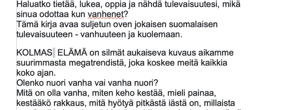 KOLMAS ELÄMÄ