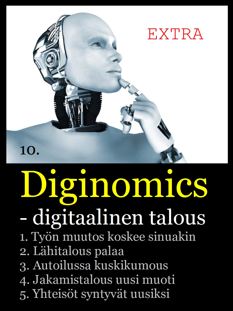 DIGINOMICS is a possibility