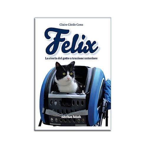 Felix. La storia del gatto a trazione anteriore