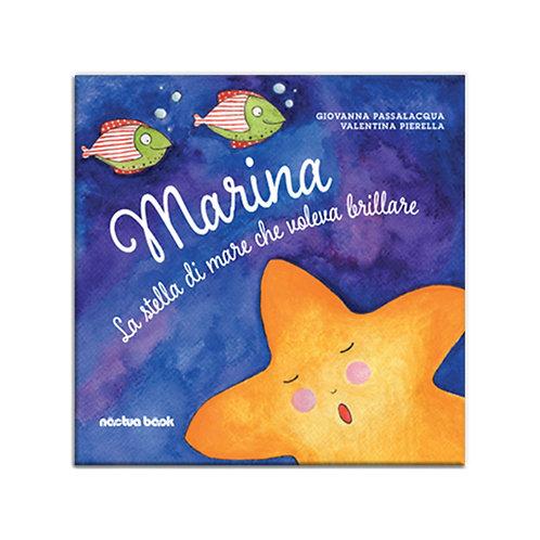 Marina. La stella di mare che voleva brillare