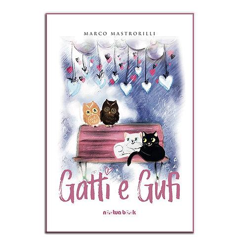 Gatti e Gufi di Marco Mastrorilli