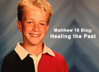 Healing the Past - Matthew 18 (Part 1)
