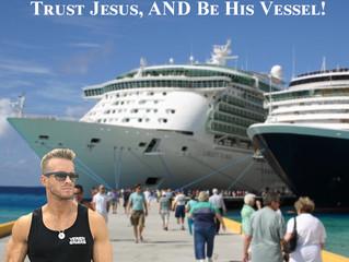 Trust Jesus, AND Be His Vessel! - Matthew 10 Blog
