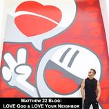 Love God & Love Your Neighbor - Matthew 22 Blog