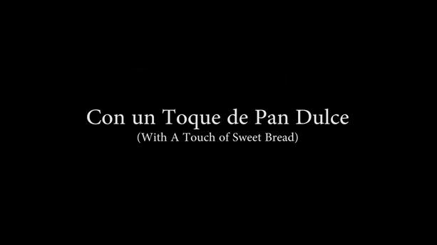 Con un Toque de Pan Dulce