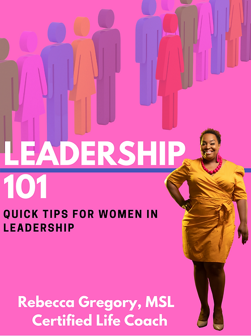 Leadership 101 Quick Tips for Women in Leadership