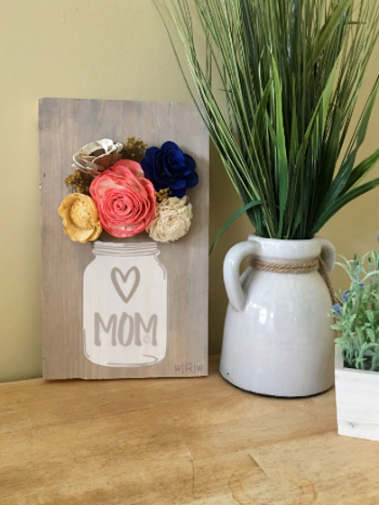 Mom Mason Jar w/ Wood Flowers 8x12
