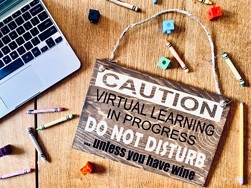 DIY Virtual Learning In Progress Sign