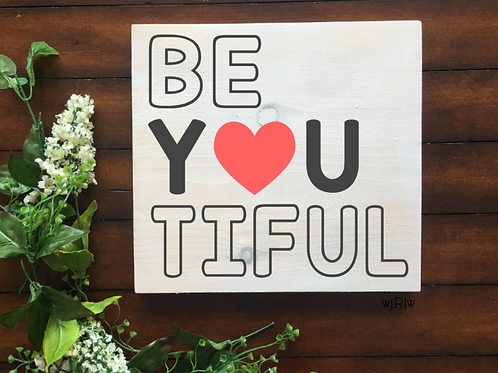 Be-YOU-tiful 10x10