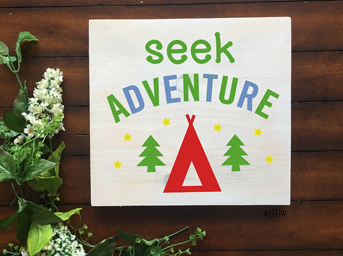 Seek Adventure Kid's Sign 10x10