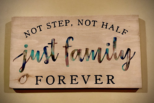 Just Family Sign