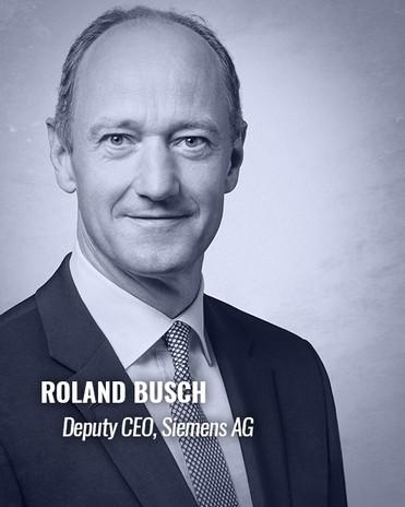 ROLAND BUSCH — Deputy CEO, Siemens AG