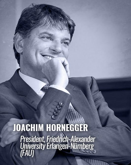 JOACHIM HORNEGGER — Präsident der Friedrich-Alexander University Erlangen-Nürnberg (FAU)