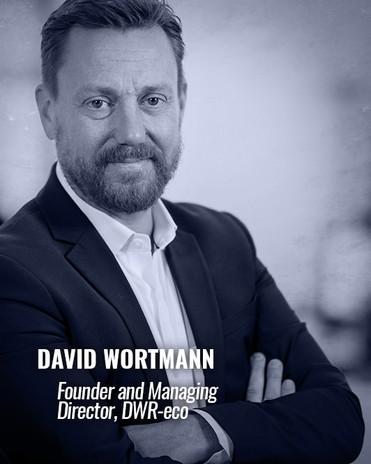 DAVID WORTMANN — Founder and Managing Director, DWR-eco