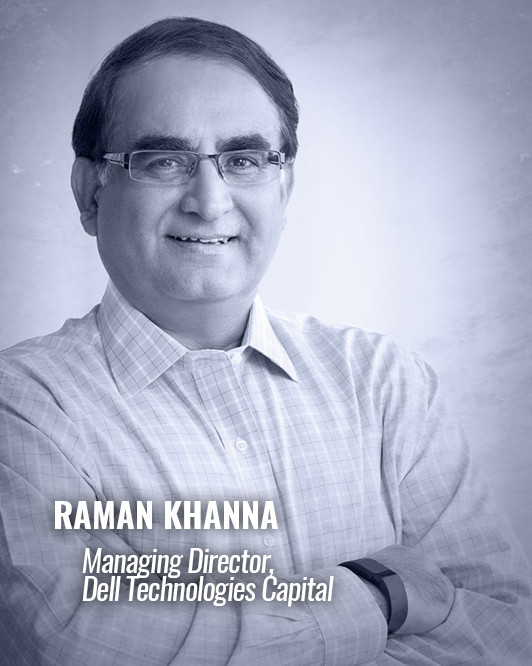 RAMAN KHANNA — Managing Director, Dell Technologies Capital