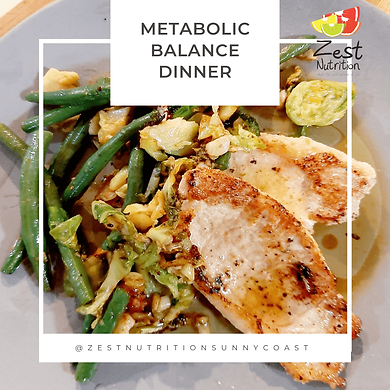 Metabolic Balance Dinner - Zest Nutritio