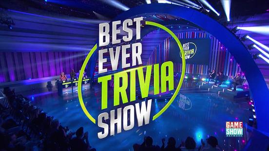 BEST EVER TRIVIA SHOW