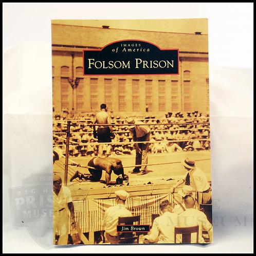 Folsom Prison (Images of America: California)