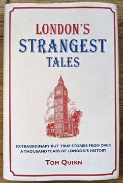 London's Strangest Tales by Tom Quinn