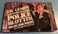 Jay Leno's Police Blotter