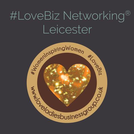 LoveBiz Networking Leicester