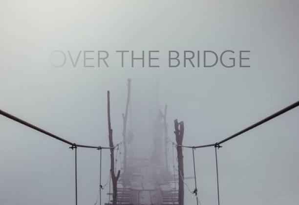 over the bridge.jpg