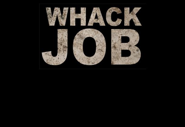 whack job.jpg
