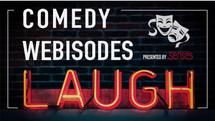 Comedy Webisodes