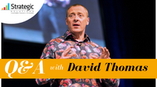 Q&A with Motivational Speaker, David Thomas