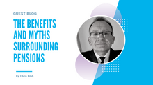 The Benefits and Myths Surrounding Pensions