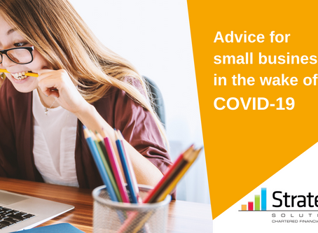 Advice for Small Businesses in the wake of COVID-19