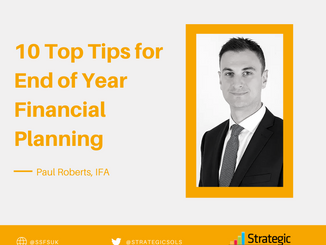 10 Top Tips for End of Year Financial Planning