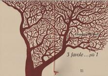 3 FAVOLE + 1