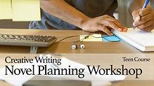 Novel Planning Workshop for Teens
