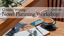 Novel Planning Workshop for Adults