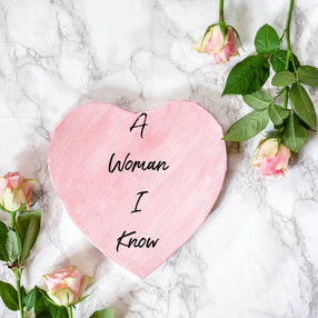 A Woman I Know - The Last Chapter