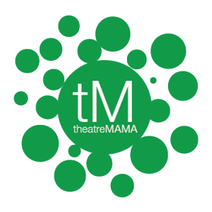 I'm now a part of the theatreMAMA Street Team!