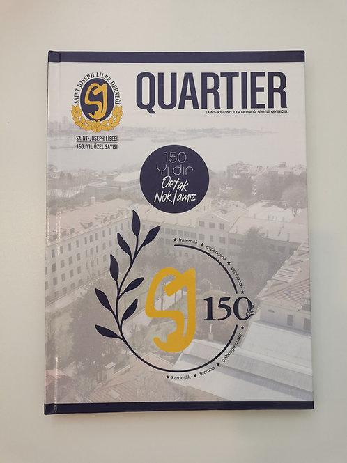 Quartier Dergisi Özel Baskı - Saint-Joseph Lisesi'nin 150. Yılı