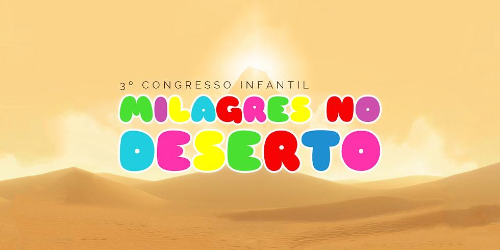 Milagres no Deserto - 3º Congresso Infantil