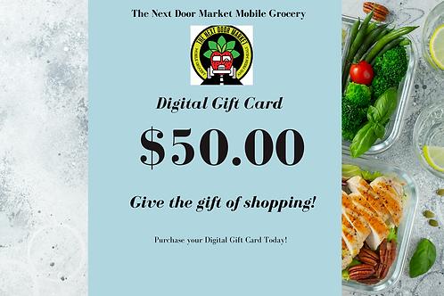 The Next Door Market Digtial $50.00 Gift Card