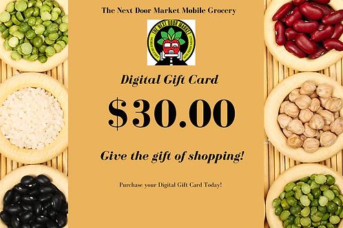 The Next Door Market Digtial $30.00 Gift Card